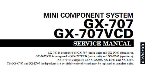 YAMAHA GX-707 GX-707VCD NX-P707 MINI COMPONENT SYSTEM SERVICE MANUAL INC BLK DIAG PCBS SCHEM DIAGS AND PARTS LIST 99 PAGES ENG