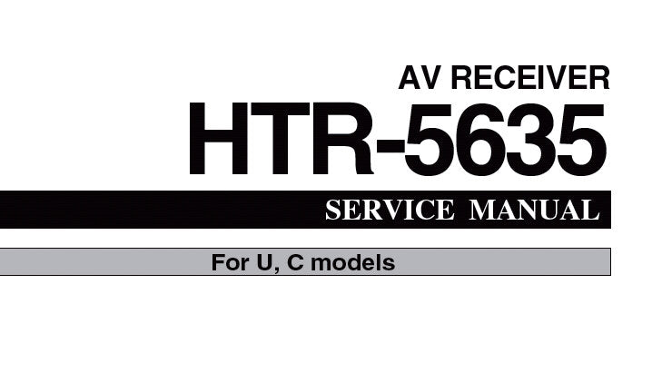 YAMAHA HTR-5635 AV RECEIVER SERVICE MANUAL INC PCBS BLK DIAG SCHEM DIAGS AND PARTS LIST 66 PAGES ENG