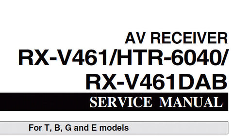 YAMAHA HTR-6040 RX-V461 RX-V461DAB AV RECEIVER SERVICE MANUAL INC BLK DIAGS PCBS SCHEM DIAGS AND PARTS LIST 94 PAGES ENG