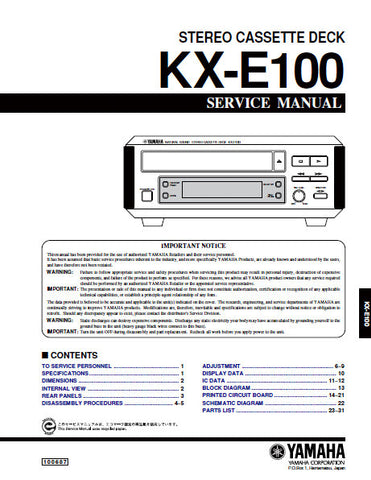 YAMAHA KX-E100 STEREO CASSETTE DECK SERVICE MANUAL INC BLK DIAG PCBS SCHEM DIAG AND PARTS LIST 27 PAGES ENG