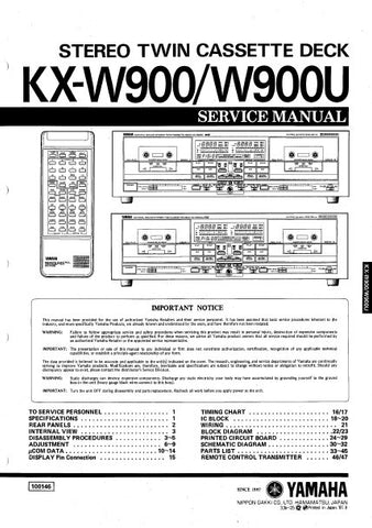 YAMAHA KX-W900 KX-W900U STEREO CASSETTE DECK SERVICE MANUAL INC BLK DIAG PCBS SCHEM DIAGS AND PARTS LIST 39 PAGES ENG