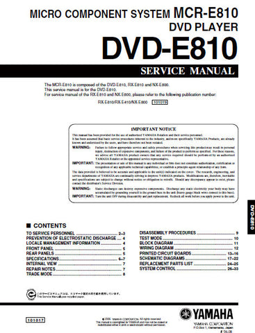 YAMAHA MCR-E810 MICRO COMPONENT SYSTEM DVD-E810 DVD PLAYER SERVICE MANUAL INC BLK DIAG PCBS SCHEM DIAGS AND PARTS LIST 34 PAGES ENG