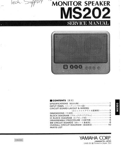 YAMAHA MS202 MONITOR SPEAKER SERVICE MANUAL INC BLK DIAG PCBS SCHEM DIAG AND PARTS LIST 14 PAGES ENG JAP