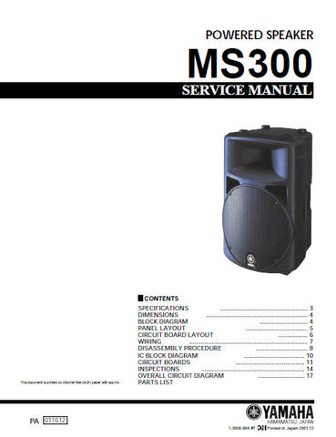 YAMAHA MS300 POWERED SPEAKER SERVICE MANUAL INC BLK DIAG PCBS SCHEM DIAG AND PARTS LIST 29 PAGES ENG