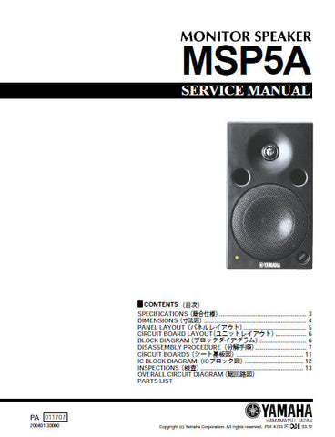YAMAHA MSP5A MONITOR SPEAKER SERVICE MANUAL INC BLK DIAG PCBS SCHEM DIAG AND PARTS LIST 21 PAGES ENG