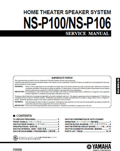 YAMAHA NS-P100 NS-P106 HOME THEATER SPEAKER SYSTEM SERVICE MANUAL INC BLK DIAG PCBS SCHEM DIAG AND PARTS LIST 17 PAGES ENG JAP