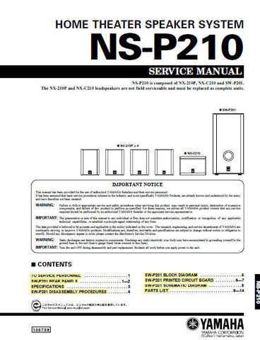 YAMAHA NS-P210 HOME THEATER SPEAKER SYSTEM SERVICE MANUAL INC BLK DIAG PCBS SCHEM DIAG AND PARTS LIST 15 PAGES ENG