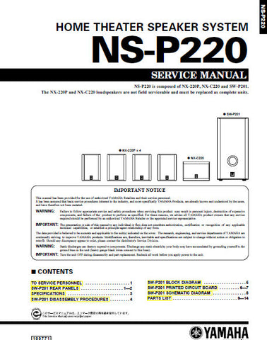 YAMAHA NS-P220 HOME THEATER SPEAKER SYSTEM SERVICE MANUAL INC BLK DIAG PCBS SCHEM DIAG AND PARTS LIST 15 PAGES ENG