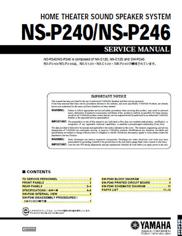 YAMAHA NS-P240 NS-P246 HOME THEATER SOUND SPEAKER SYSTEM SERVICE MANUAL INC BLK DIAG PCBS SCHEM DIAG AND PARTS LIST 16 PAGES ENG