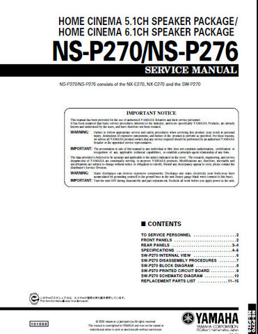 YAMAHA NS-P270 5.1 CH SPEAKER PACKAGE NS-P276 6.1 CH SPEAKER PACKAGE SERVICE MANUAL INC BLK DIAG PCBS SCHEM DIAG AND PARTS LIST 16 PAGES ENG