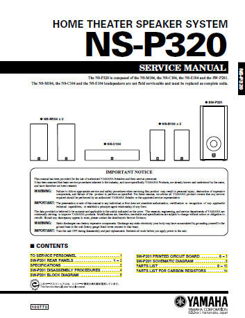 YAMAHA NS-P320 HOME THEATER SPEAKER SYSTEM SERVICE MANUAL INC BLK DIAG PCBS SCHEM DIAG AND PARTS LIST 15 PAGES ENG