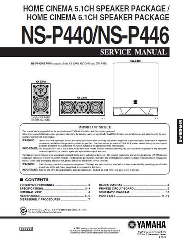 YAMAHA NS-P440 HOME CINEMA 5.1CH SPEAKER PACKAGE NS-P446 6.1CH SPEAKER PACKAGE SERVICE MANUAL INC BLK DIAG PCBS SCHEM DIAG AND PARTS LIST 20 PAGES ENG