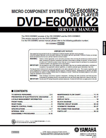 YAMAHA RDX-600MKII MICRO COMPONENT SYSTEM DVD-E600MKII DVD PLAYER SERVICE MANUAL INC BLK DIAG PCBS SCHEM DIAGS AND PARTS LIST 33 PAGES ENG