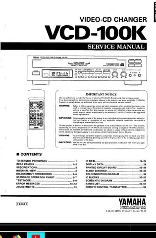 YAMAHA VCD-100K VIDEO-CD CHANGER SERVICE MANUAL INC BLK DIAG PCBS SCHEM DIAG AND PARTS LIST 47 PAGES ENG