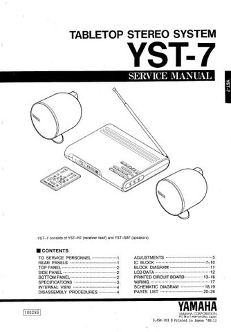 YAMAHA YST-7 TABLETOP STEREO SYSTEM SERVICE MANUAL INC BLK DIAG PCBS SCHEM DIAGS AND PARTS LIST 30 PAGES ENG