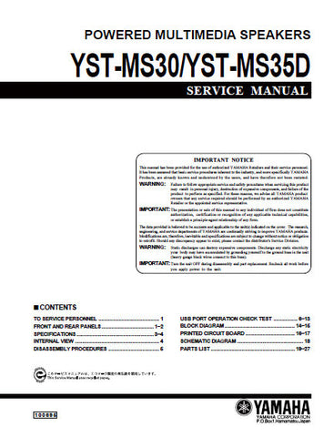 YAMAHA YST-MS30 YST-MS35D POWERED MULTIMEDIA SPEAKERS SERVICE MANUAL INC BLK DIAG PCBS SCHEM DIAG AND PARTS LIST 25 PAGES ENG