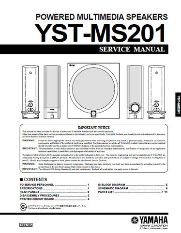 YAMAHA YST-MS201 POWERED MULTIMEDIA SPEAKERS SERVICE MANUAL INC PCBS SCHEM DIAG AND PARTS LIST 12 PAGES ENG
