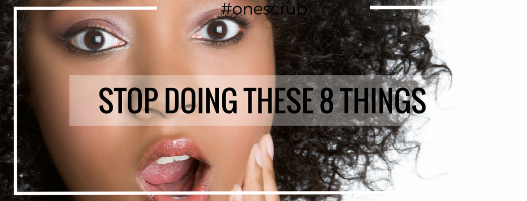 8 things you need to stop doing to your skin!