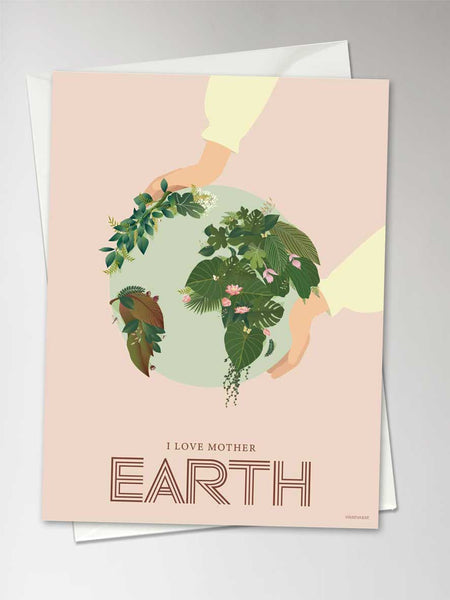 I LOVE MOTHER EARTH - greeting card