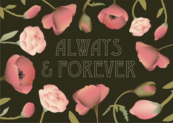Always and forever card with flowers from ViSSEVASSE