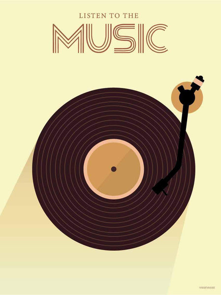 LISTEN TO THE MUSIC - plakat fra ViSSEVASSE