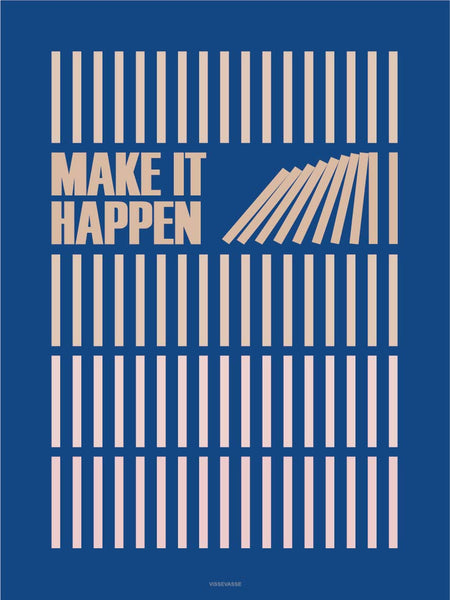 Make it happen poster from Vissevasse