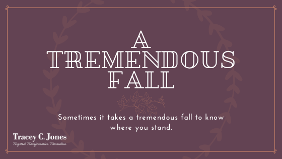 A Tremendous Fall