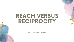 Reach versus Reciprocity