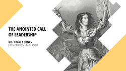 The Anointed Call of Leadership