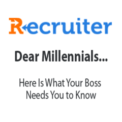 Dear Millennials, Here Is What Your Boss Needs You to Know