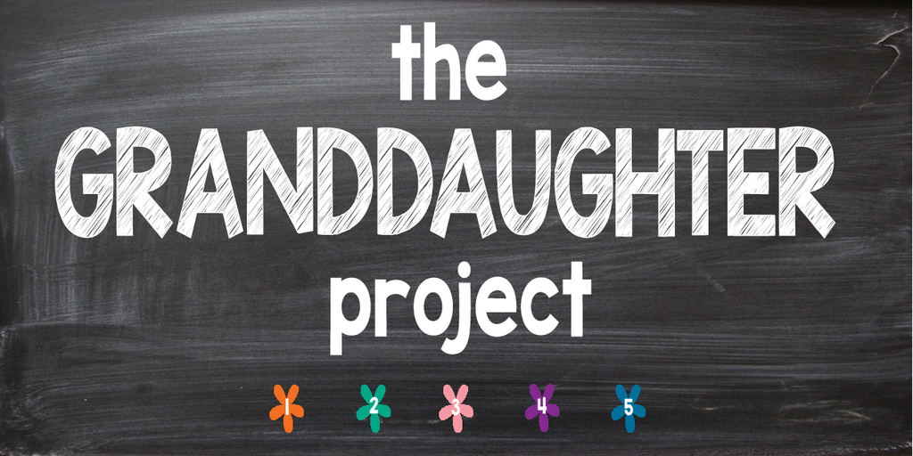 The Granddaughter Project – Tremendous Leadership