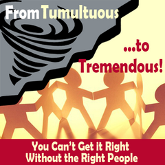 From Tumultuous to Tremendous - Tremendous Leadership - Tracey C. Jones