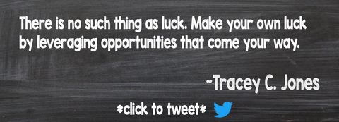 Make Your Own Luck - Tremendous Leadership