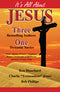 It's All About Jesus: Three Bestselling Authors, One Dynamic Savior