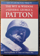 Wit and Wisdom of General George S. Patton: Laws of Leadership Series, Volume VI