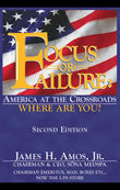 Ebook - Focus or Failure: America at the Crossroads — Where Are You?