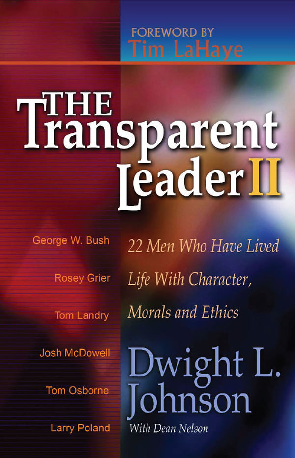 CD - TRANSPARENT LEADER II: 22 MEN WHO HAVE LIVED LIFE WITH CHARACTER, MORALS AND ETHICS