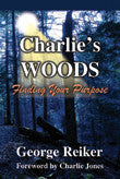 Ebook - Charlie's Woods: Finding Your Purpose