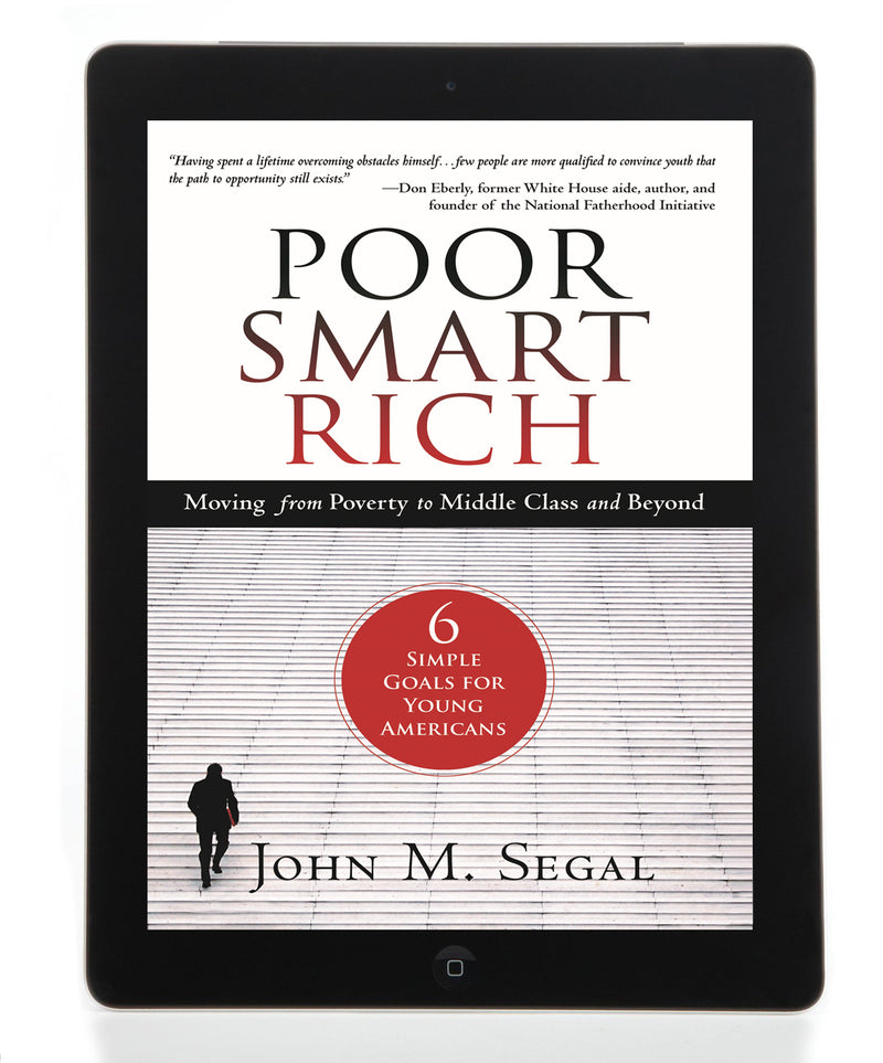 Poor Smart Rich: Moving from Poverty to Middle Class and Beyond