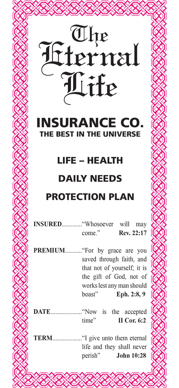 Eternal Life Insurance Policy (100 Copies Per Pack)