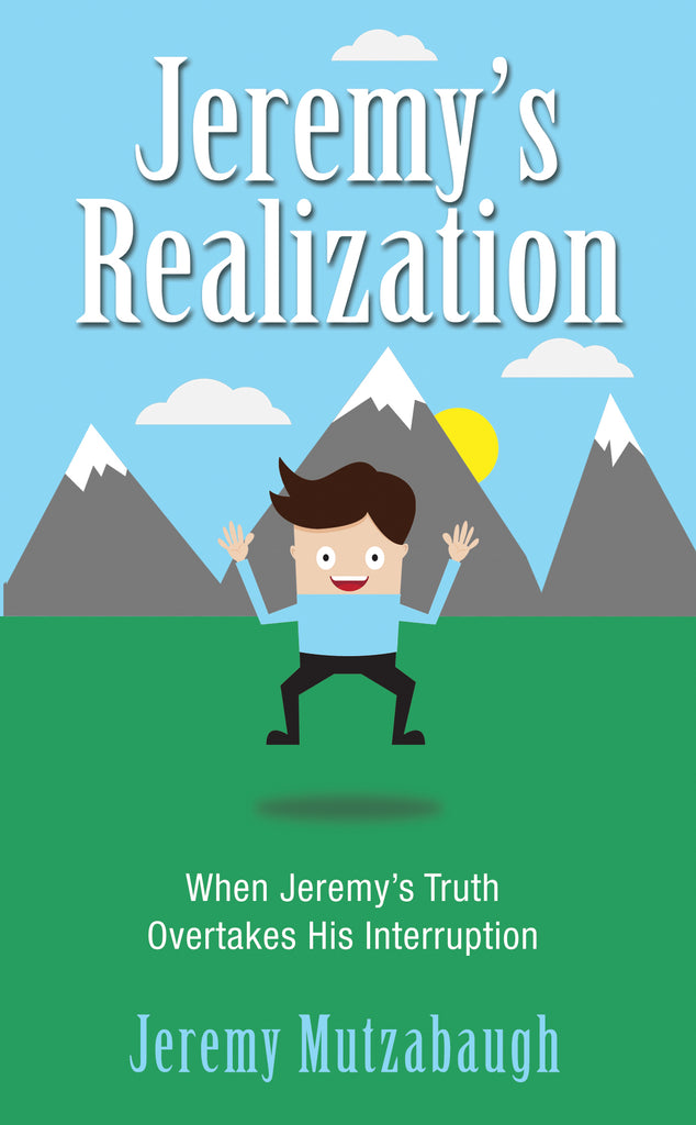 Jeremy's Realization: When Jeremy's Truth Overtakes His Interruption