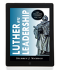 Luther on Leadership