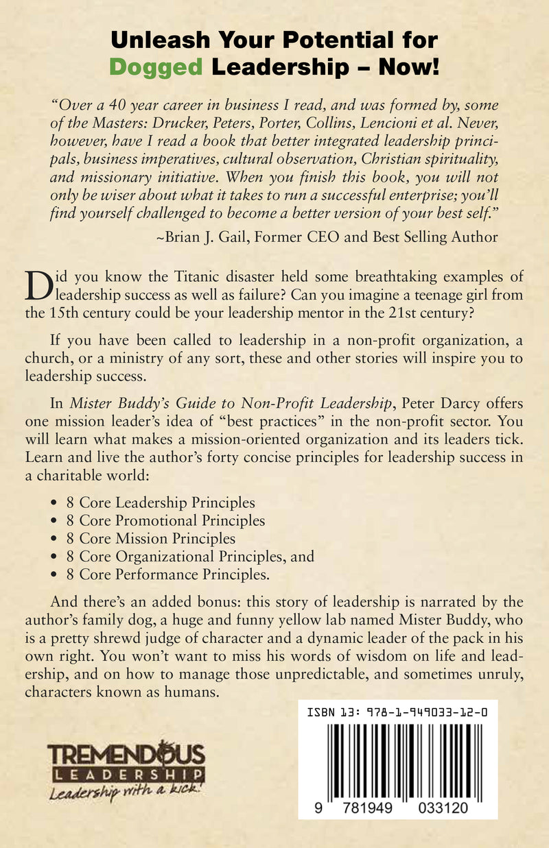 Mister Buddy's Guide to Non-Profit Leadership: Principles for Success in a Charitable World