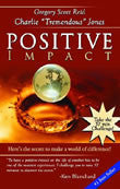 Ebook - Positive Impact: Here's the Secret to Make a World of Difference!