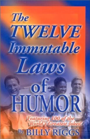 Twelve Immutable Laws of Humor