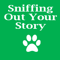 "Pet Publishing ""Sniffing Out Your Story"" Package"