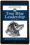 True Blue Leadership: Top 10 Tricks From the Chief Motivational Hound
