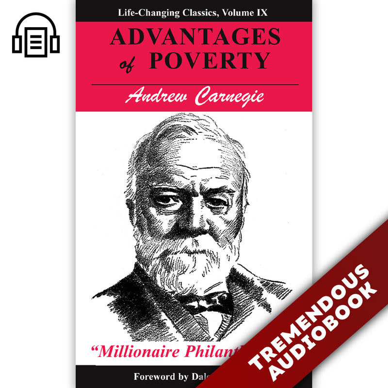 Advantages of Poverty: Life-Changing Classics, Volume IX