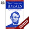 Lincoln Ideals: His Personality and Principles as Reflected in His Own Words (Laws of Leadership Volume X)