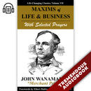 Maxims of Life & Business With Selected Prayers: Life-Changing Classics, Volume VII